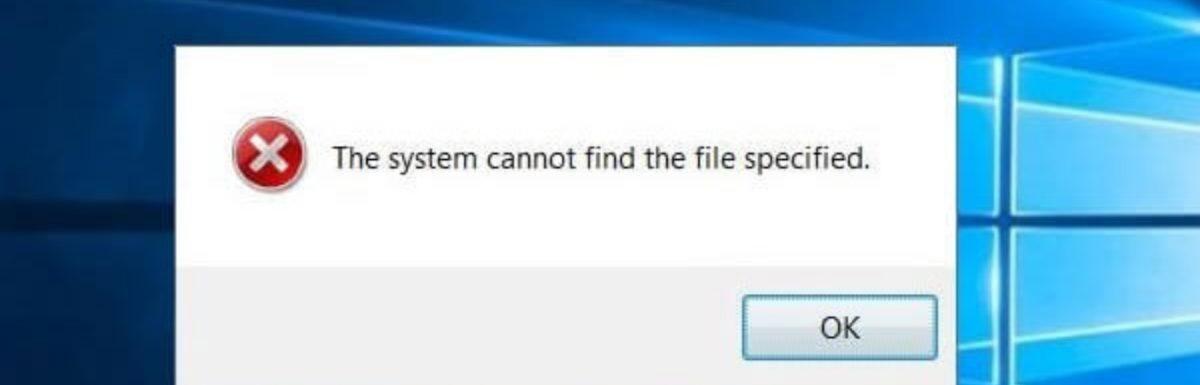 Fix For Windows Cannot Find Error In Windows 10