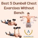Dumbell chest exercises